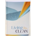 Book, Living Clean: The Journey Continues, Soft Cover