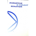 SP, Disruptive & Violent Behavior